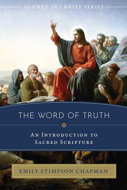 Formed in Christ: The Word of Truth