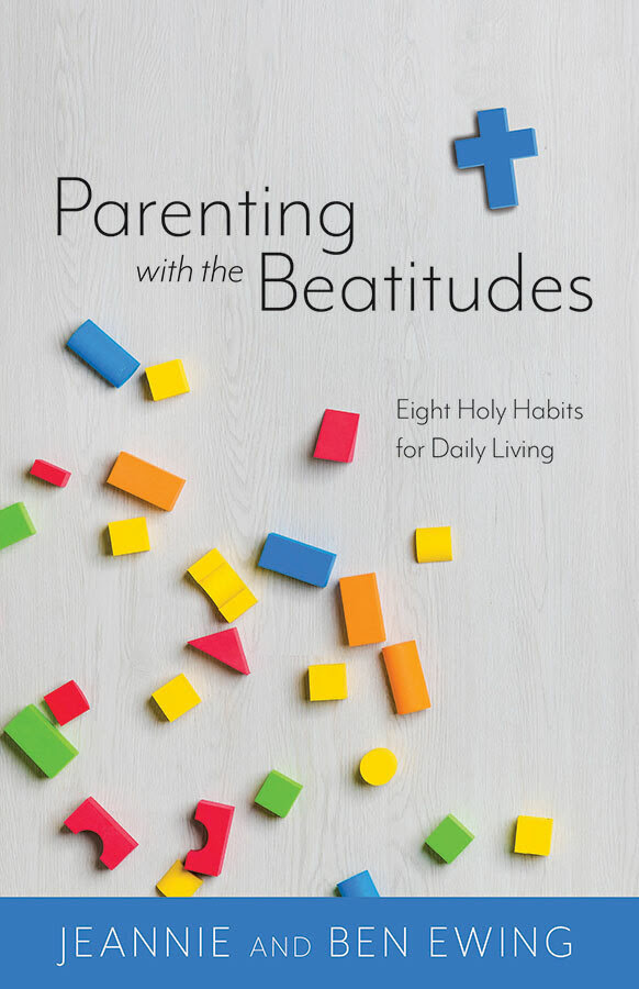 Image of Parenting with the Beatitudes: Eight Holy Habits for Daily Living